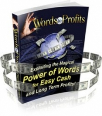 Product picture Words to Profit - Power Of Words For Easy Cash